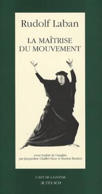 La maîtrise du mouvement