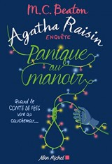 Agatha Raisin Enquete 10 - Panique au Manoir