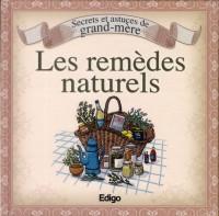 Secrets et Astuces de Grand-Mere les Remèdes Naturels