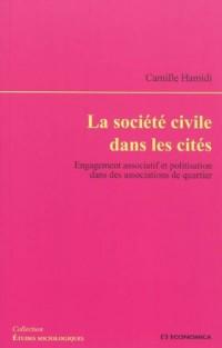 La société civile dans les cités : Engagement associatif et politisation dans des associations de quartier