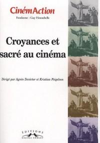 CinémAction, N° 134 : Croyances et sacré au cinéma