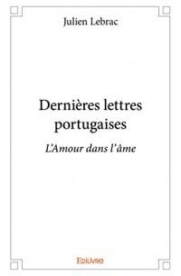 Dernires Lettres Portugaises