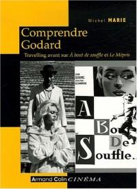 Comprendre Godard : Travelling avant sur A bout de souffle et Le Mépris