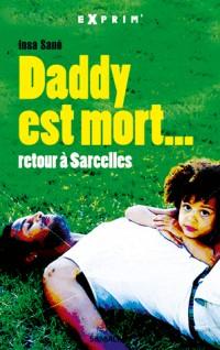 Daddy est mort...