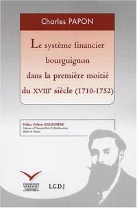 Le système financier bourguignon dans la première moitié du XVIIIe siècle (1710-1752)