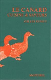 Le canard : Cuisine et saveurs