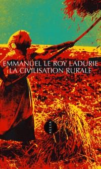 La Civilisation rurale