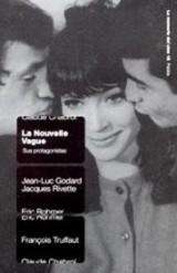 La Nouvelle Vague  / La Nouvelle Vague: Sus Protagonistas / Its Protagonists