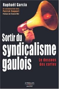 Sortir du syndicalisme gaulois : Les Dessous des cartes