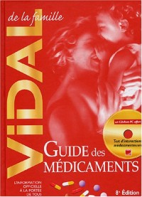 Vidal de la famille (1 livre + 1 livret + 1CD-Rom) : Guide des médicaments