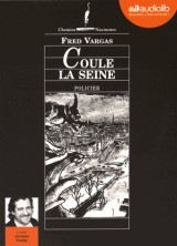 Coule la Seine: Livre audio 1 CD MP3 [Livre audio]