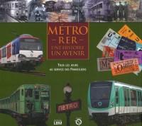 Métro - RER : Une histoire, un avenir