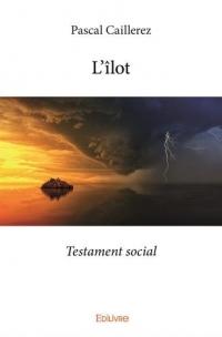 L'îlot : Testament social