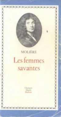 Les femmes savantes de Moliere