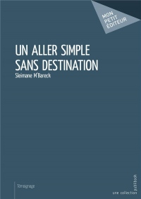 Un aller simple sans destination