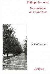 Philippe Jaccottet : Une poétique de l'ouverture