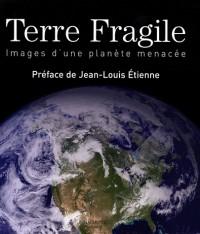 Terre fragile