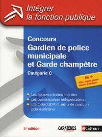 Concours Gardien de police municipale et Garde champêtre : Catégorie C