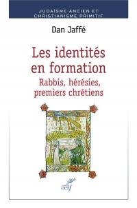 Les identités en formation : Judaïsme rabbinique et christianisme primitif