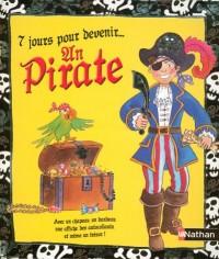 7 Jours pour devenir... Un Pirate