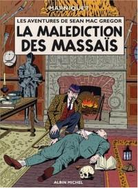 Les Aventures de Sean Mac Gregor, tome 1 : La Malédiction des Masais
