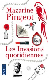INVASIONS QUOTIDIENNES [Poche]