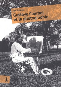 Gustave Courbet et la Photographie