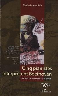 Cinq pianistes interprètent Beethoven