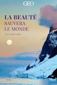 La beauté sauvera le monde (20 cartes) - Géo