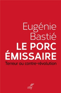 Le porc émissaire : Terreur ou contre-révolution
