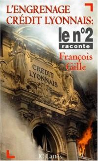 L'engrenage Crédit Lyonnais