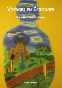 Voyages en Ecritures - Nouvelles - Poesie - Contes