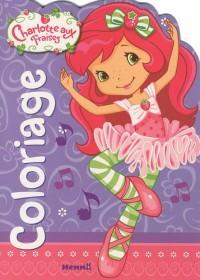 Coloriage Charlotte aux fraises Charlotte danseuse
