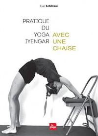 Pratique du yoga Iyengar avec une chaise