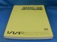 Aufgabensammlung zur Makro- und Geldtheorie. (=VVF AG für BWL-VWl Skripten; 26).