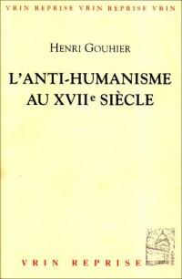 L'anti-humanisme au XVIIe siècle