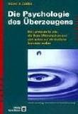 Die Psychologie des Überzeugens.