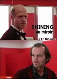 Shining au Miroir