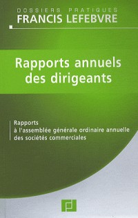Rapports annuels des dirigeants