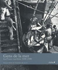 Gens de la mer : 1900-1950 (broché)