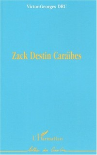 Zack Destin Caraïbes
