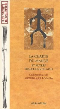 La charte du Mandé et autres traditions du Mali