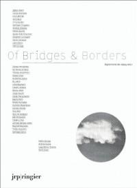 Of Bridges & Borders