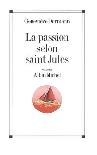 La passion selon saint Jules