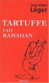 Tartuffe fait ramadan