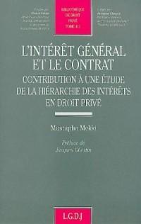 L'intérêt général et le contrat : Contribution à une étude de la hiérarchie des intérêts en droit privé
