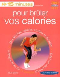 15 minutes pour brûler vos calories (1DVD)