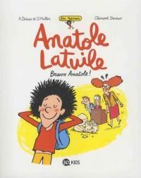 Romans Anatole Latuile, Tome 01: Bravo Anatole !
