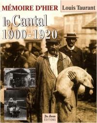 Cantal 1900-1920 (le)
