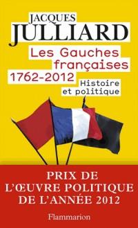 Les gauches françaises - histoire et politique